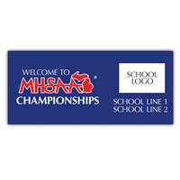 Banner - Welcome to MHSAA Championships - Co Branded 4'x9'