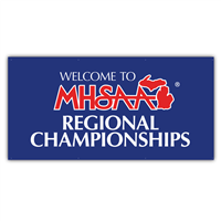 Banner - Welcome to MHSAA Regionals 3' x 6'